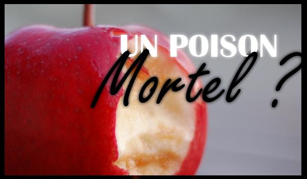 pomme-par-jour-poison-mortel