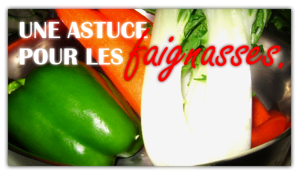 astuce-legumes-cuissons-faineants
