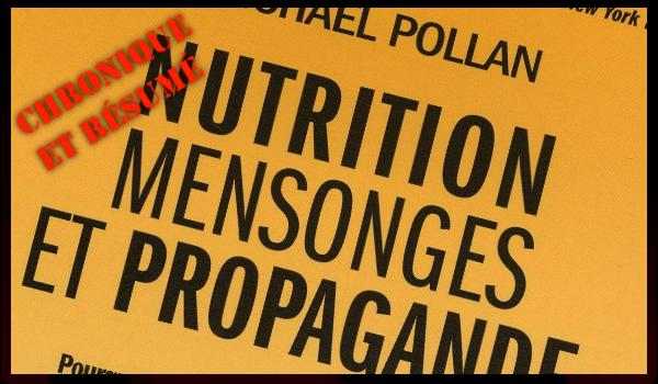 nutrition-mensonges-propagande-chronique-pollan