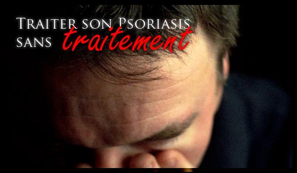 Comment j'ai vaincu mon Psoriasis sans aucun traitement