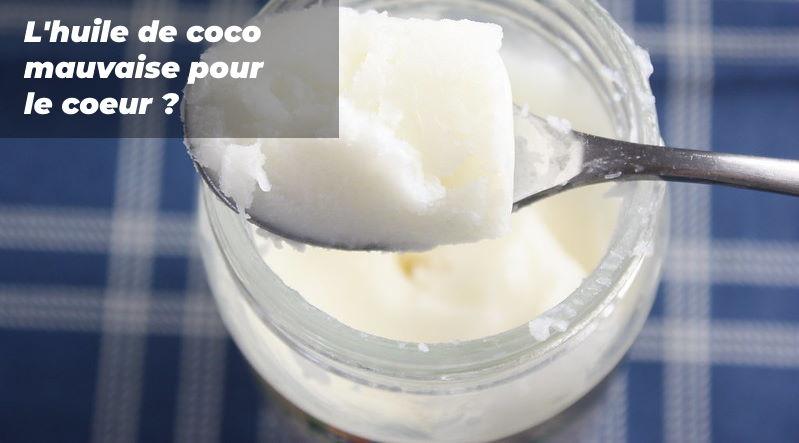 l'huile de coco est-elle dangereuse pour nos artères ?